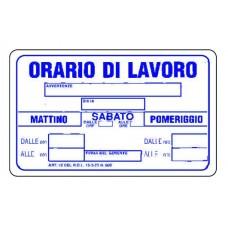CARTELLIO SEGNALE DI PLASTICA ORARIO DI LAVORO MM.300X200